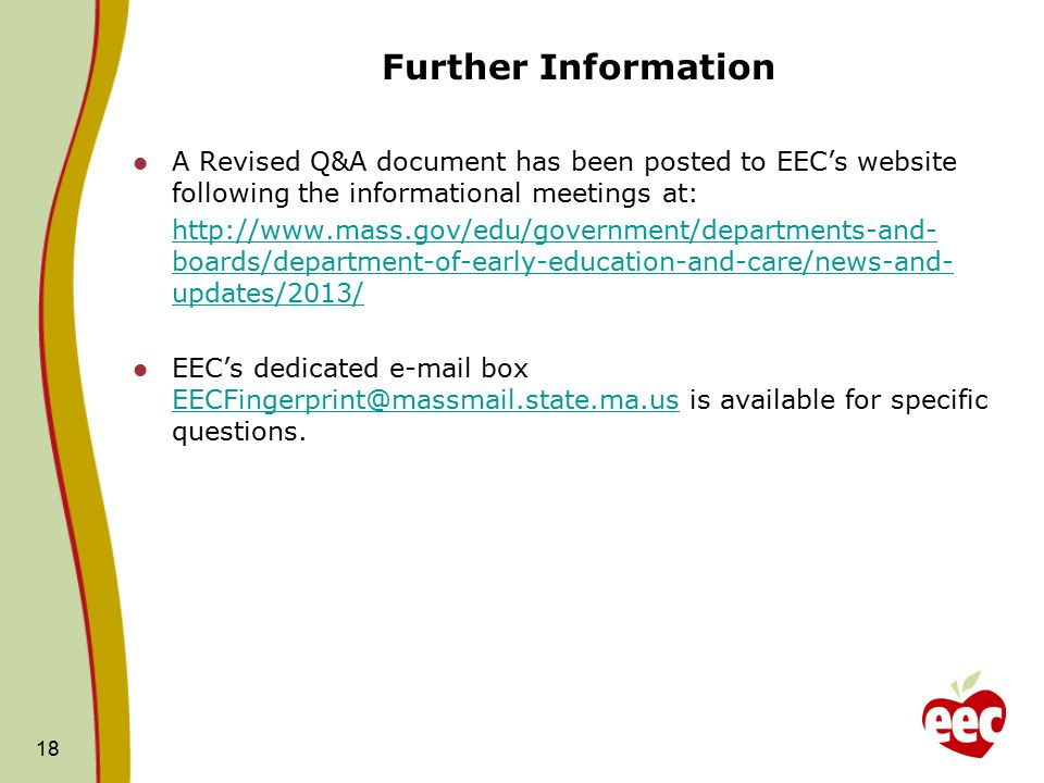 Further Information A Revised Q&A document has been posted to EEC's website following the informational meetings at: