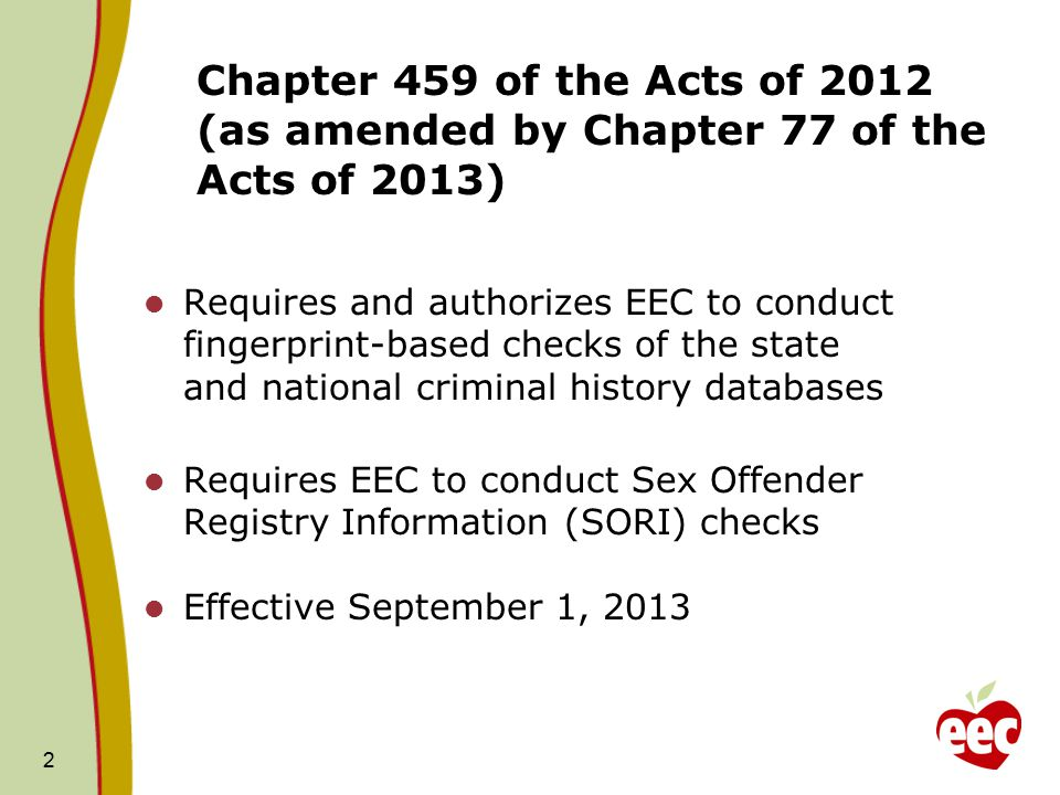 Chapter 459 of the Acts of 2012 (as amended by Chapter 77 of the Acts of 2013)