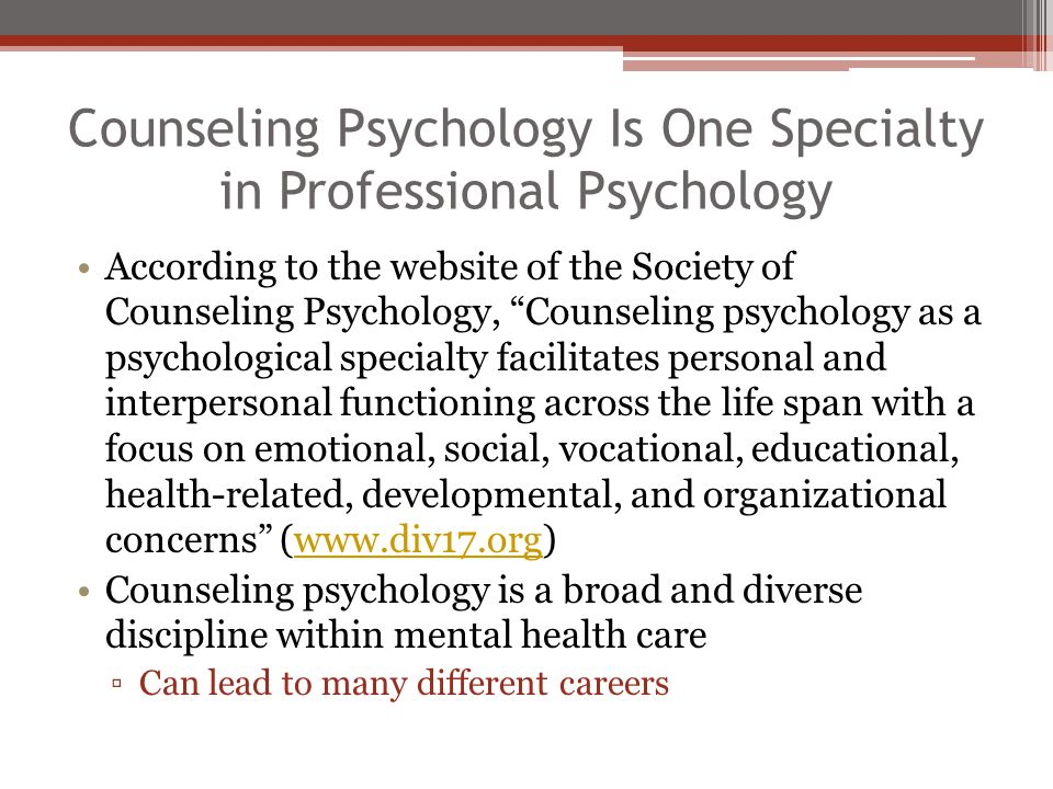 Counseling Psychology Is One Specialty in Professional Psychology