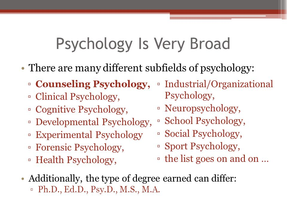 Psychology Is Very Broad