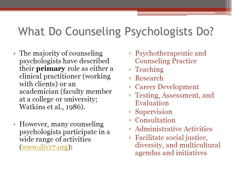 What Do Counseling Psychologists Do