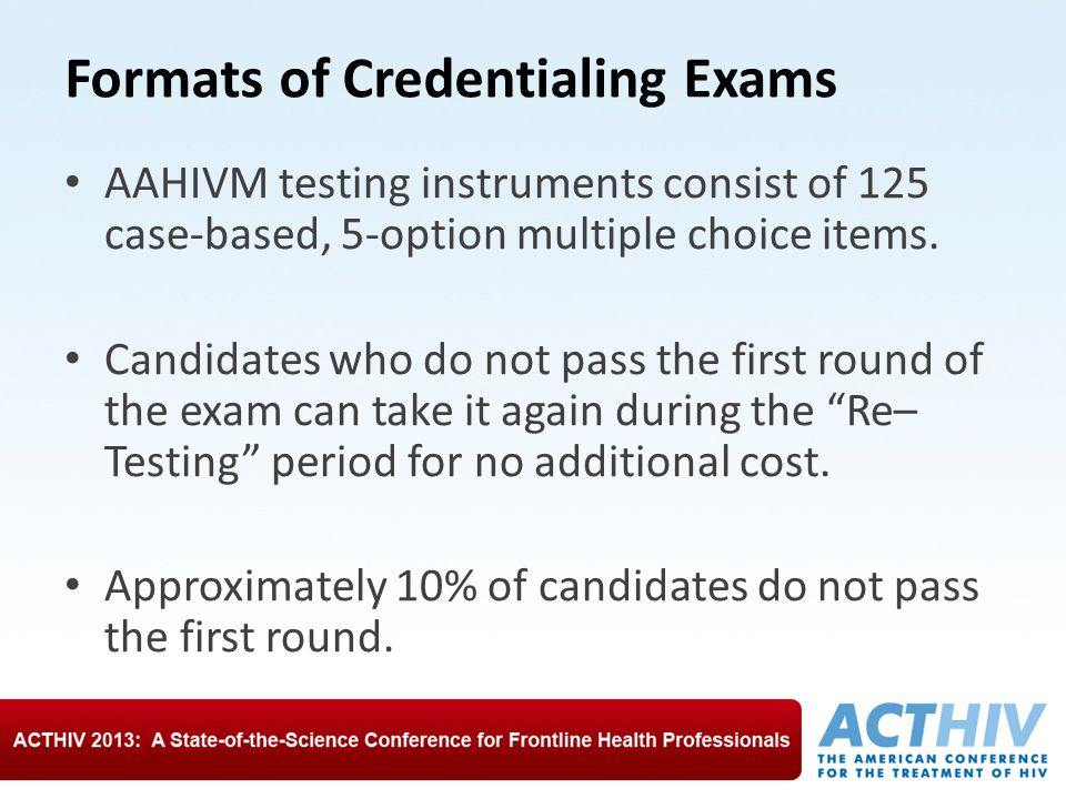 Formats of Credentialing Exams