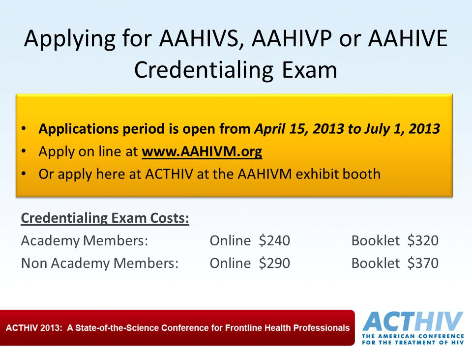 Applying for AAHIVS, AAHIVP or AAHIVE Credentialing Exam