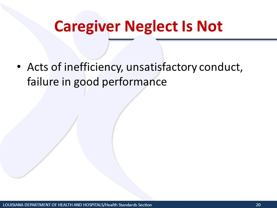 Caregiver Neglect Is Not