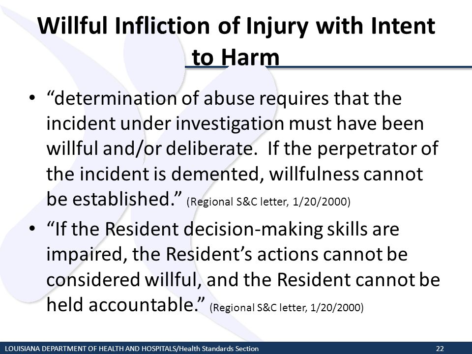 Willful Infliction of Injury with Intent to Harm