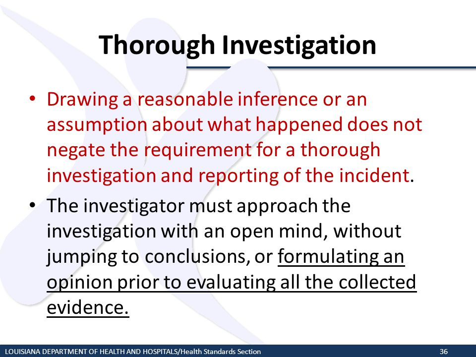 Thorough Investigation