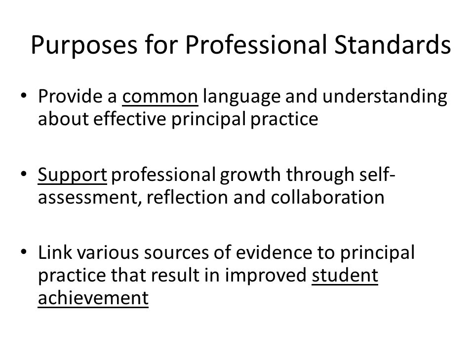 Purposes for Professional Standards