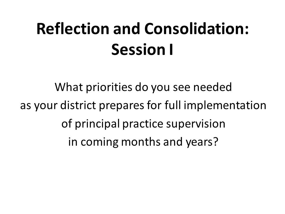 Reflection and Consolidation: Session I