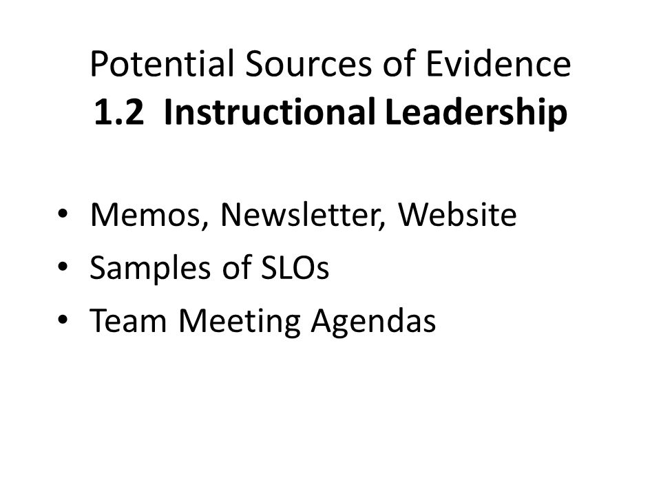 Potential Sources of Evidence 1.2 Instructional Leadership