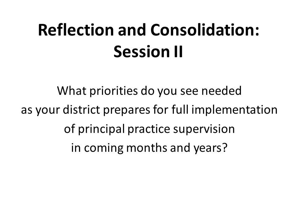Reflection and Consolidation: Session II