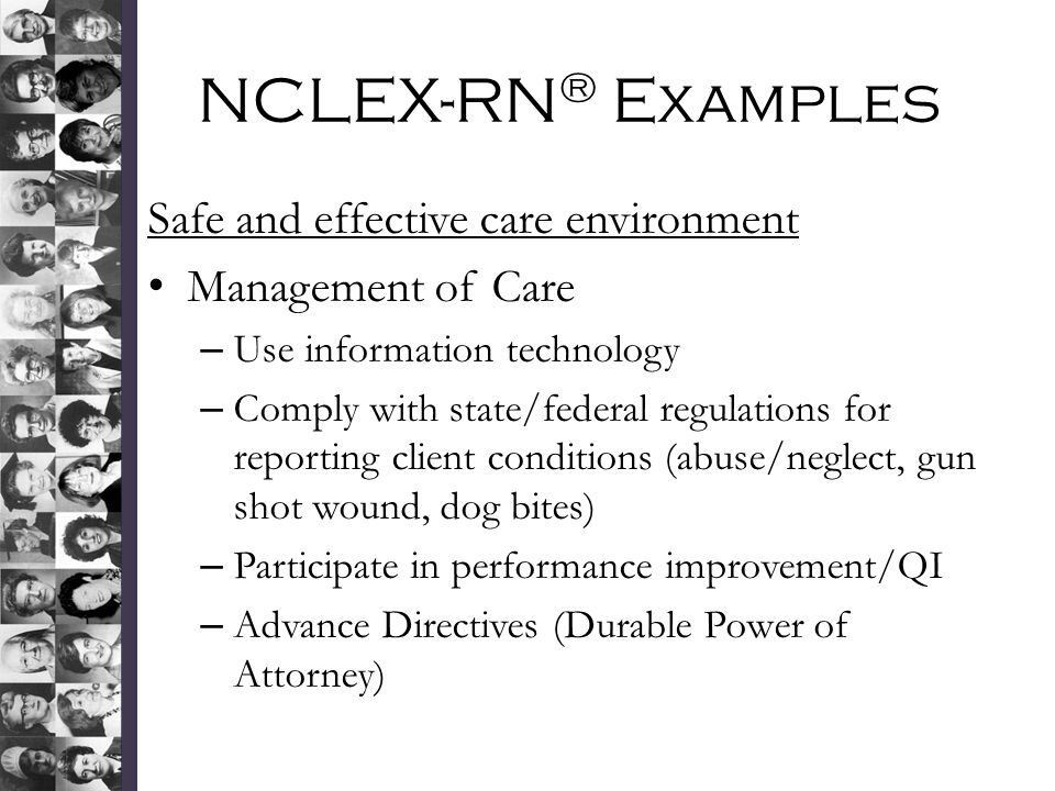 NCLEX-RN® Examples Safe and effective care environment