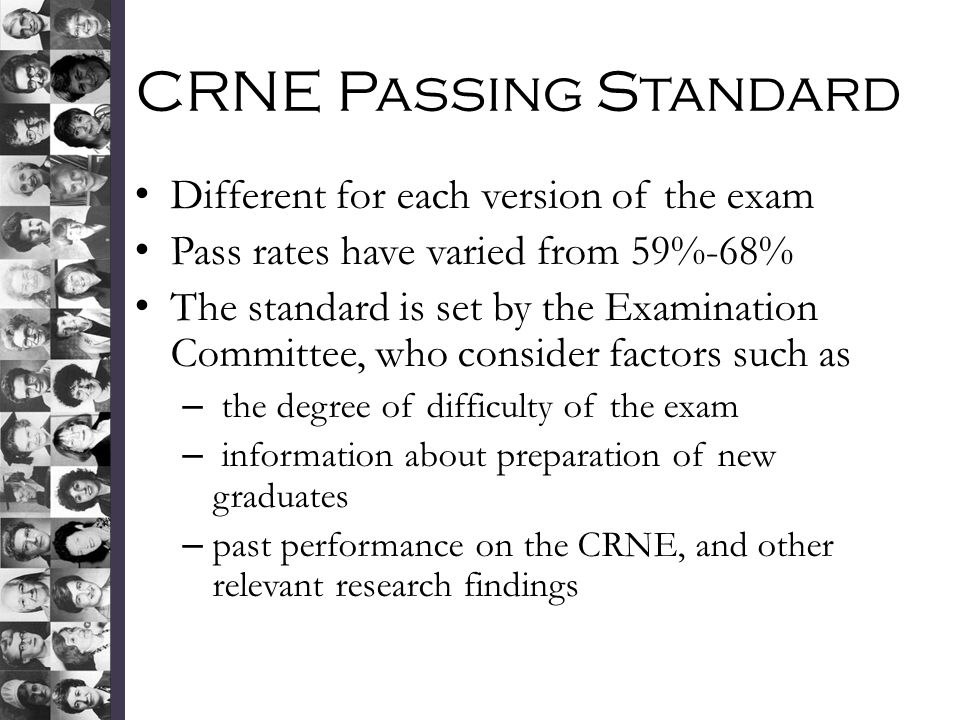 CRNE Passing Standard Different for each version of the exam