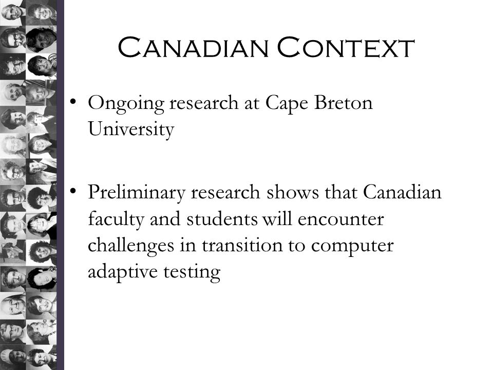 Canadian Context Ongoing research at Cape Breton University