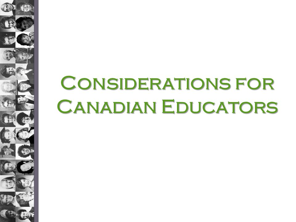 Considerations for Canadian Educators