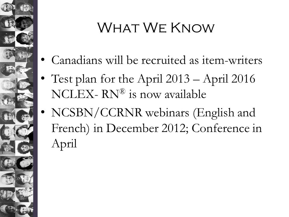 What We Know Canadians will be recruited as item-writers