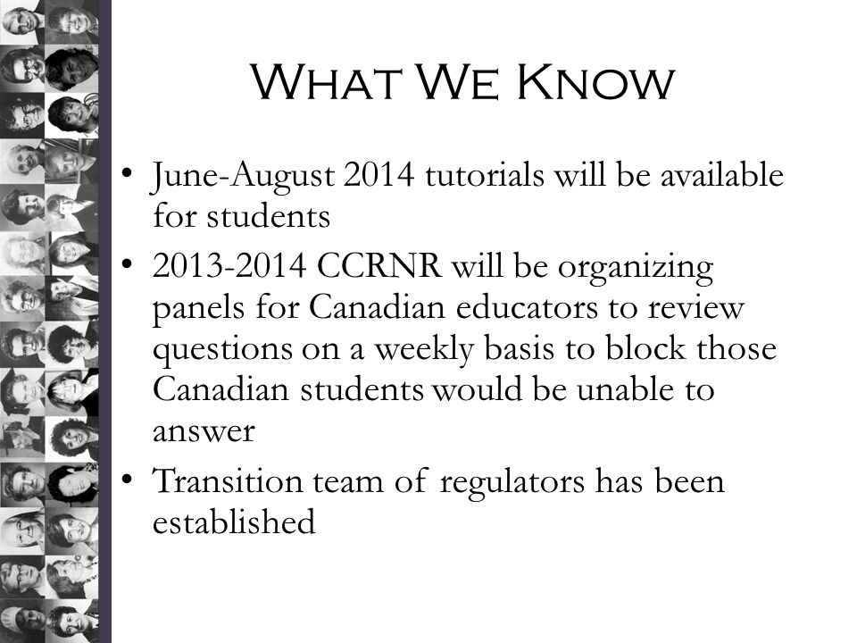 What We Know June-August 2014 tutorials will be available for students