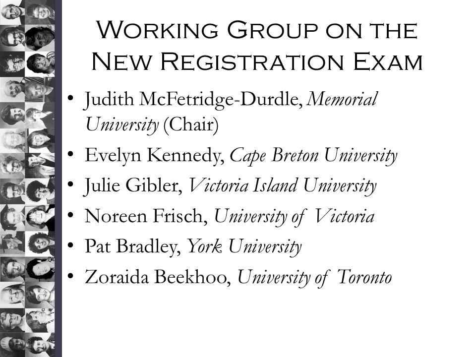 Working Group on the New Registration Exam