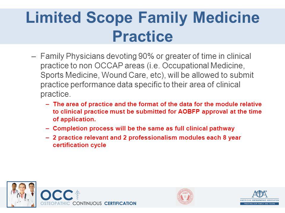 Limited Scope Family Medicine Practice