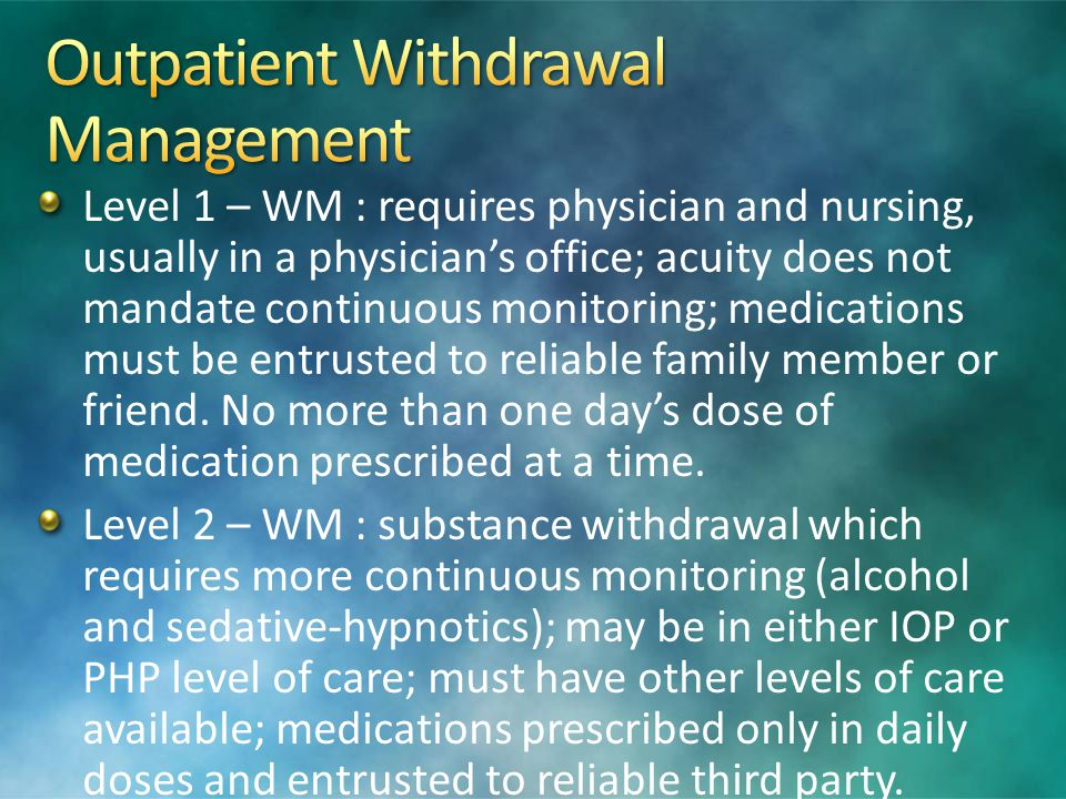 Outpatient Withdrawal Management