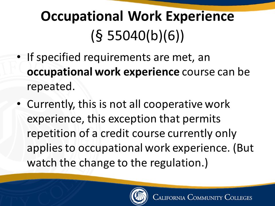 Occupational Work Experience (§ 55040(b)(6))