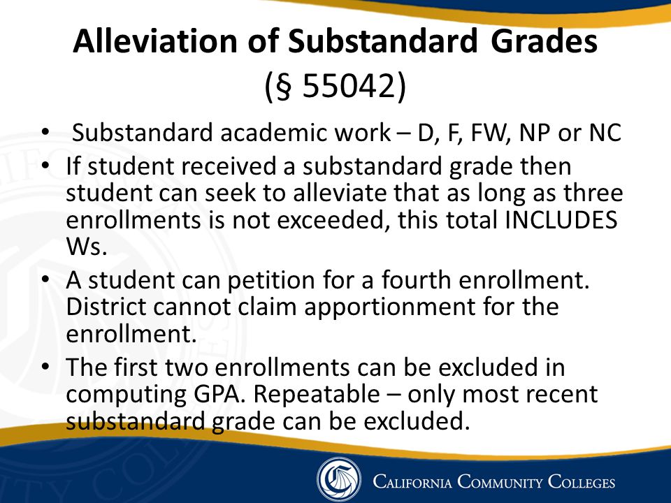Alleviation of Substandard Grades (§ 55042)