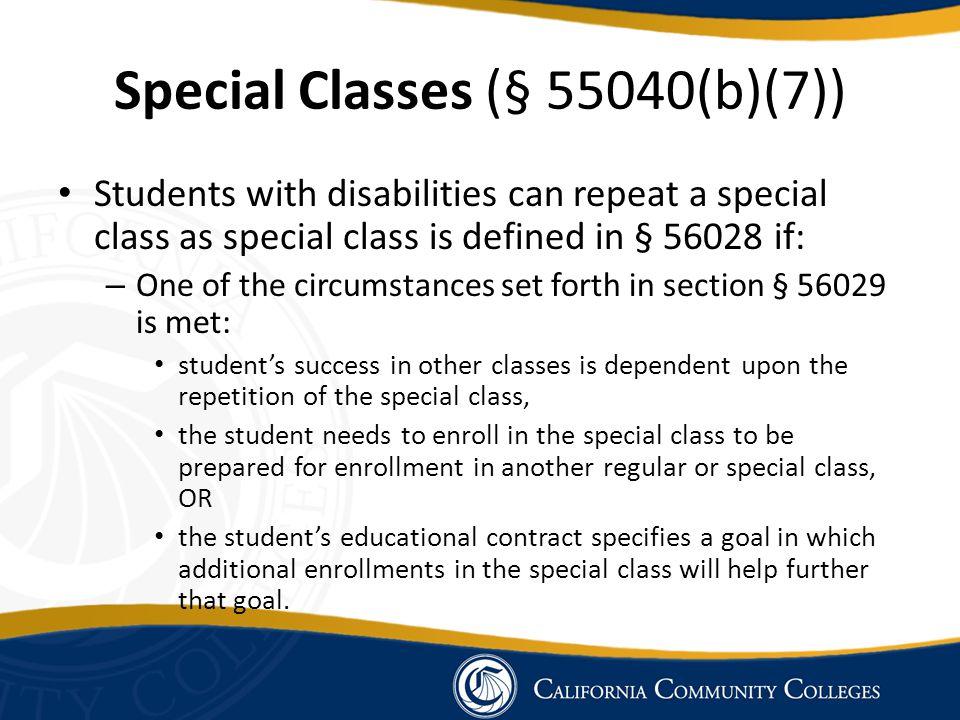 Special Classes (§ 55040(b)(7))
