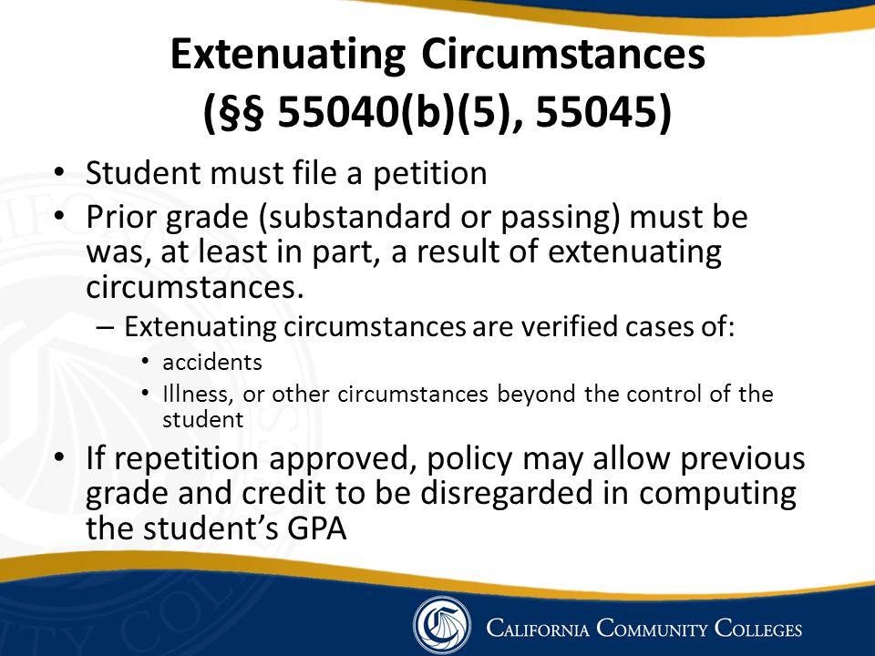 Extenuating Circumstances (§§ 55040(b)(5), 55045)