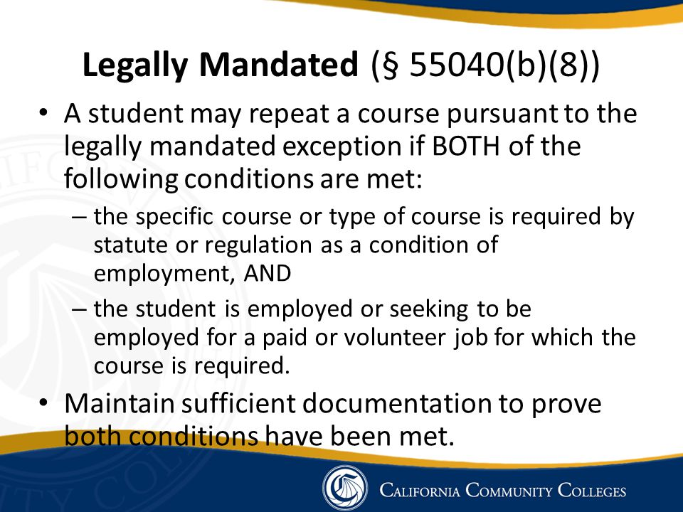 Legally Mandated (§ 55040(b)(8))