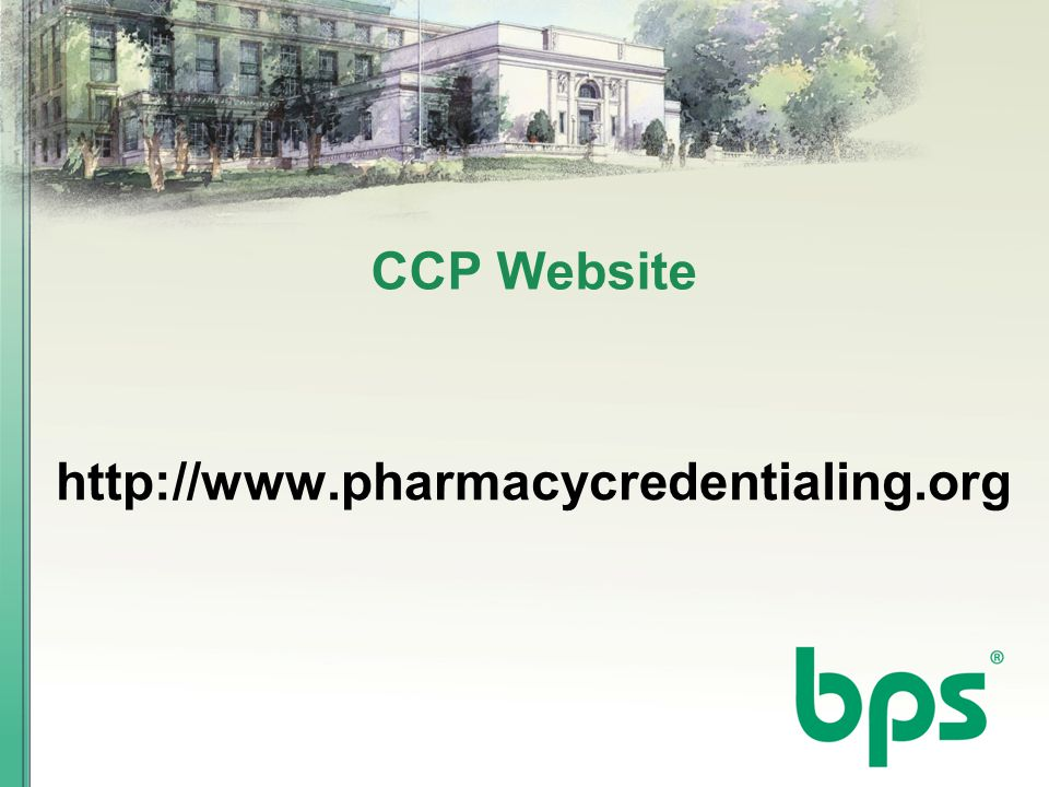 CCP Website http://www.pharmacycredentialing.org