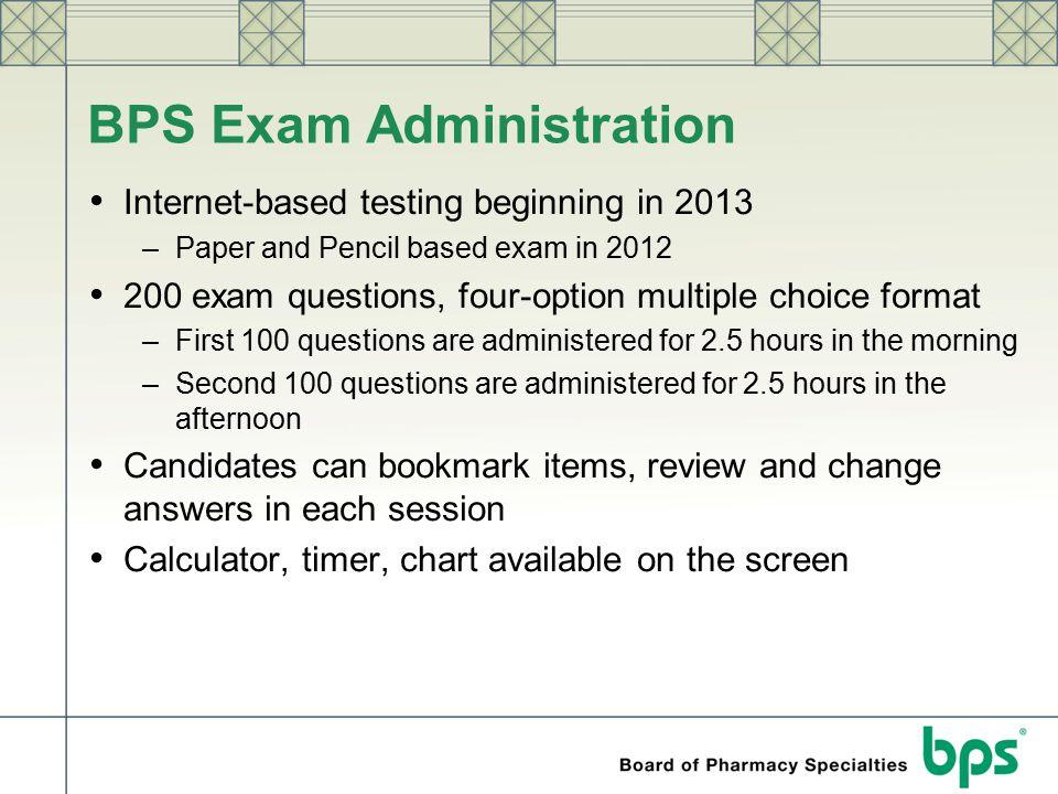 BPS Exam Administration