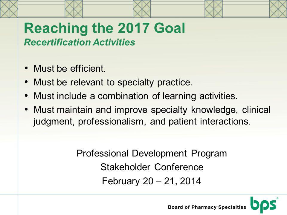 Reaching the 2017 Goal Recertification Activities