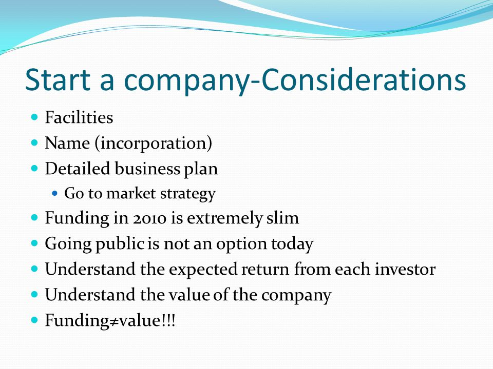 Start a company-Considerations