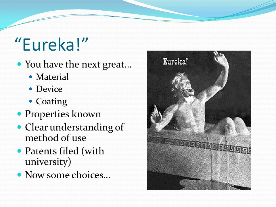 Eureka! You have the next great… Properties known