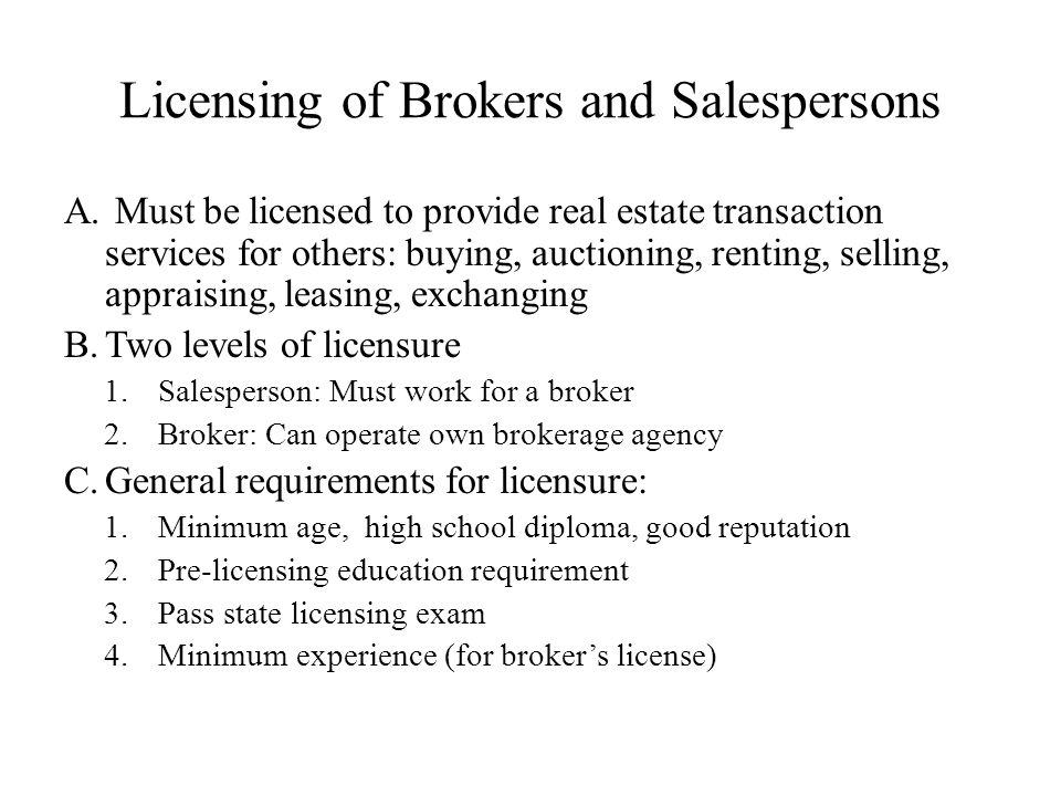 Licensing of Brokers and Salespersons