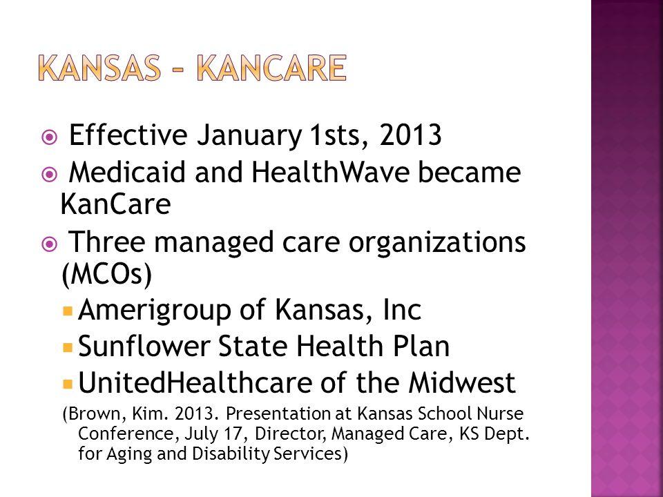 Kansas – Kancare Effective January 1sts, 2013