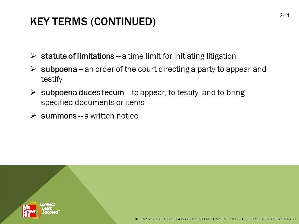 key terms (continued) statute of limitations -- a time limit for initiating litigation.