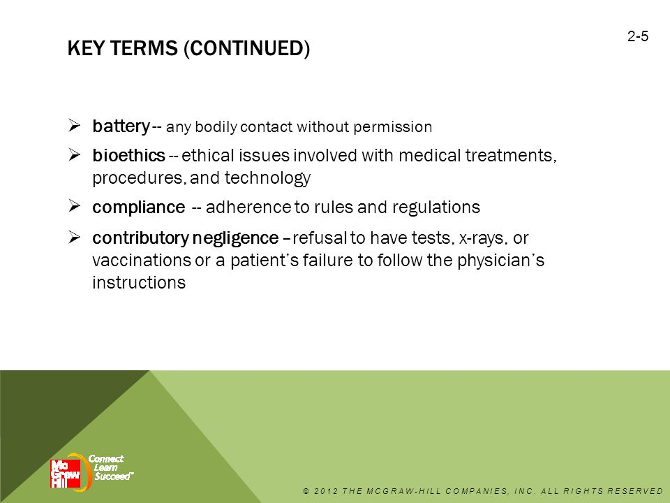Key terms (continued) battery -- any bodily contact without permission