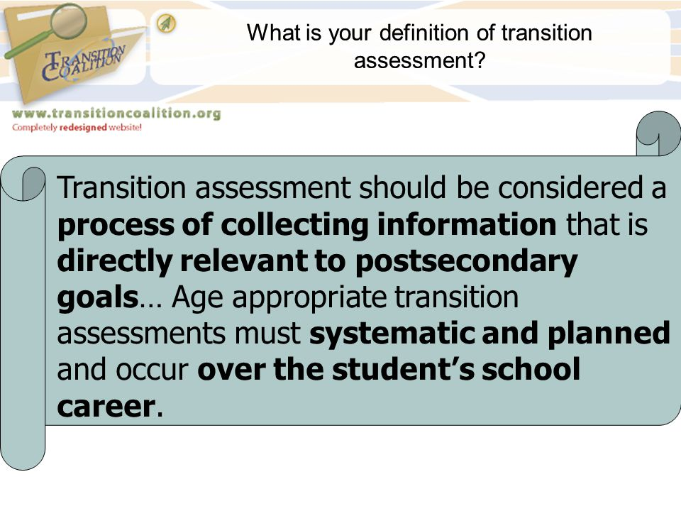 What is your definition of transition assessment