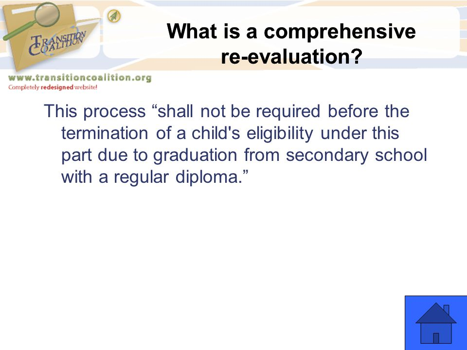 What is a comprehensive re-evaluation