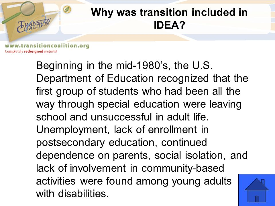 Why was transition included in IDEA