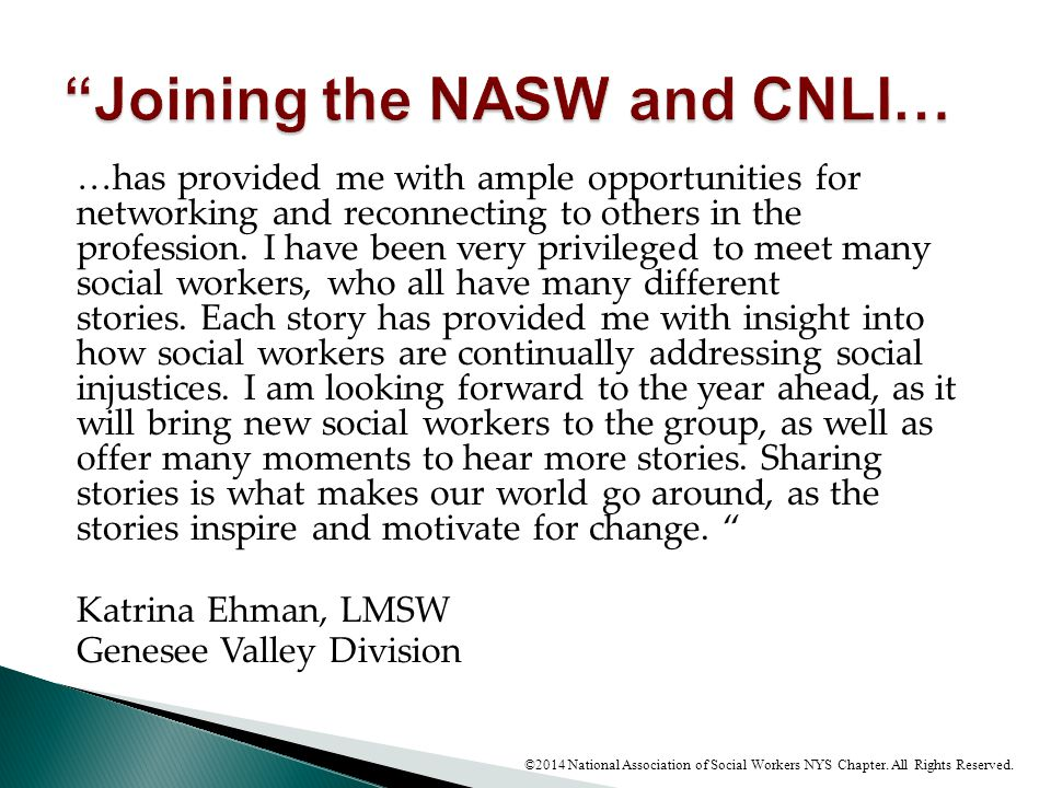 Joining the NASW and CNLI…