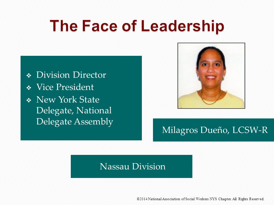 The Face of Leadership Division Director Vice President