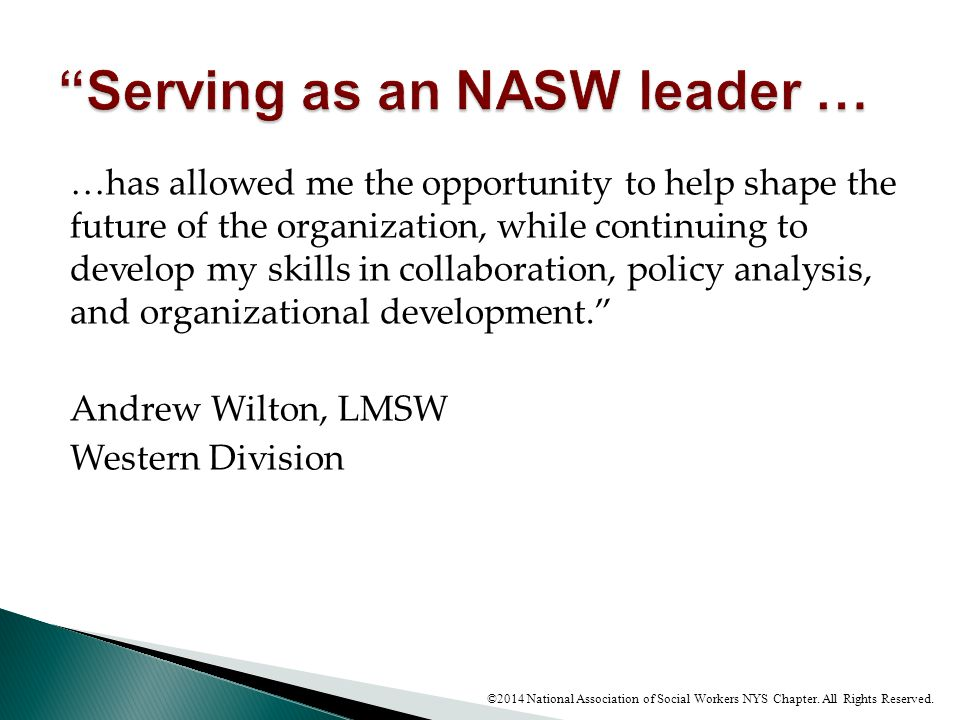Serving as an NASW leader …