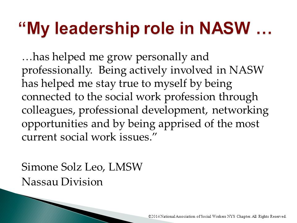My leadership role in NASW …
