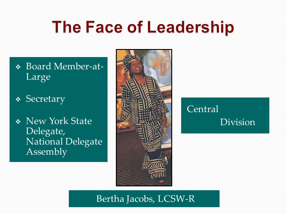 The Face of Leadership Board Member-at- Large Secretary