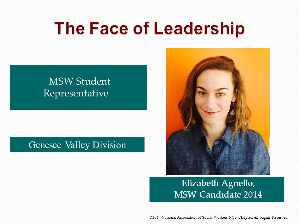 The Face of Leadership MSW Student Representative