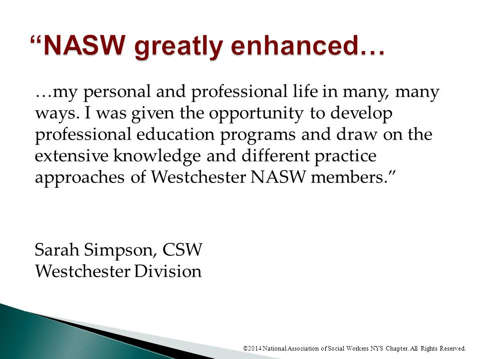 NASW greatly enhanced…
