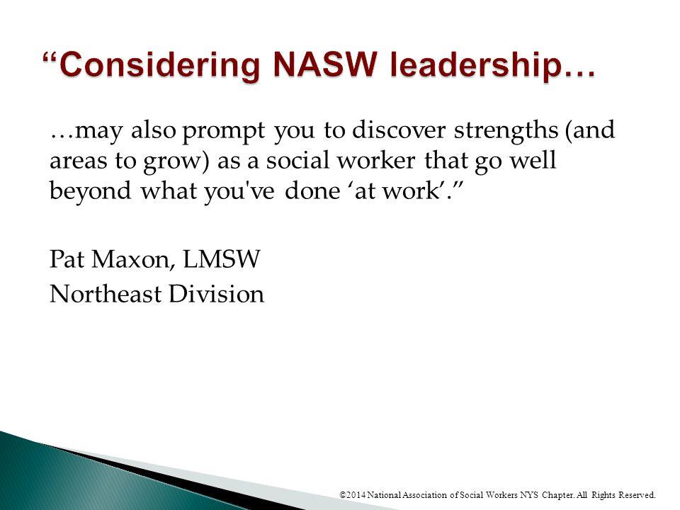 Considering NASW leadership…