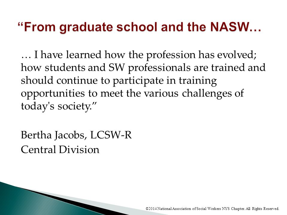 From graduate school and the NASW…