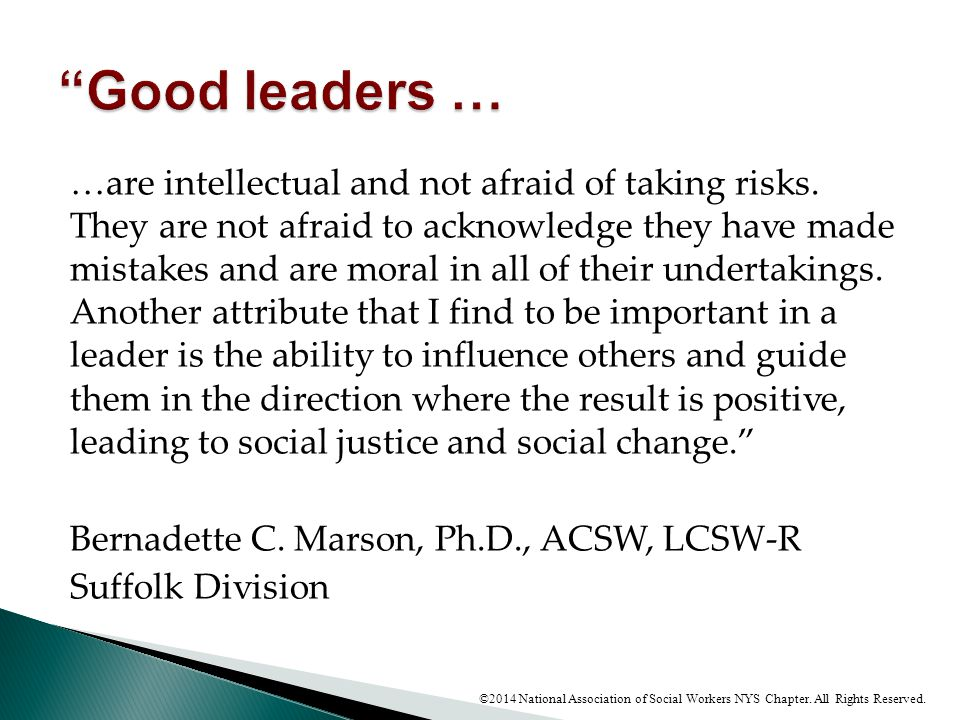Good leaders …